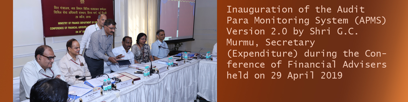 Inauguration of the Audit Para Monitoring System APMS Version 2.0 by Shri G.C. Murmu, Secretary Expenditure during the Conference of Financial Advisers
